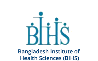 Bangladesh Institute of Health Sciences (BIHS)
